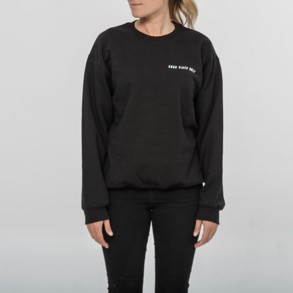 Good Vibes Only Crewneck - Classic Black - Out of the